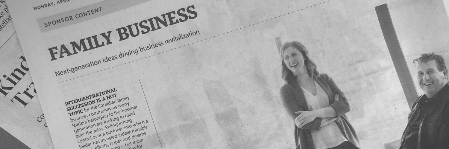 A Family Business – Featured in the Globe & Mail